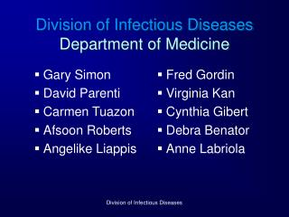 Division of Infectious Diseases Department of Medicine