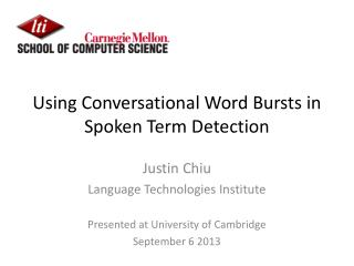 Using Conversational Word Bursts in Spoken Term Detection