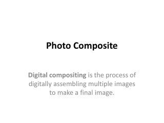 Photo  Composite