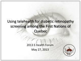 Using telehealth for diabetic retinopathy screening among the First Nations of Quebec