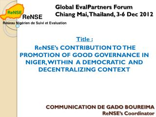 COMMUNICATION DE GADO  BOUREIMA ReNSE's Coordinator