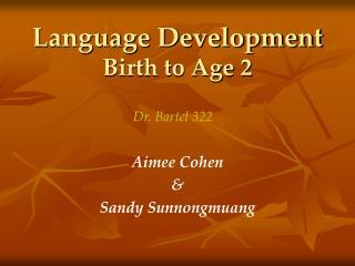 Language Development Birth to Age 2