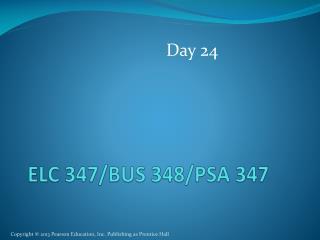ELC 347/BUS 348/ PSA  347