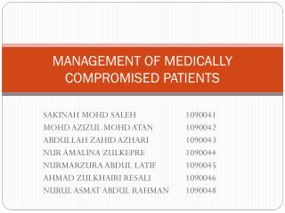 MANAGEMENT OF MEDICALLY COMPROMISED PATIENTS
