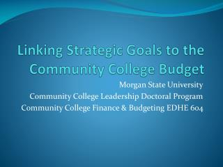 Linking Strategic Goals to the Community College Budget