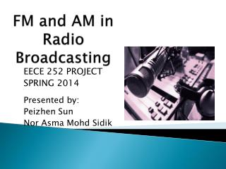 FM and AM in Radio Broadcasting