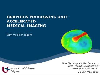 GRAPHICS PROCESSING UNIT ACCELERATED  MEDICAL IMAGING