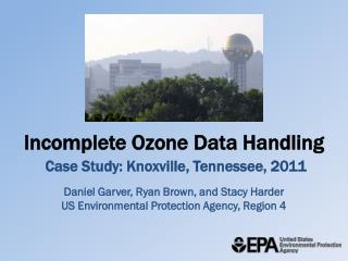Incomplete Ozone Data Handling Case Study: Knoxville, Tennessee, 2011