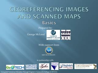 Georeferencing  images and scanned maps Basics