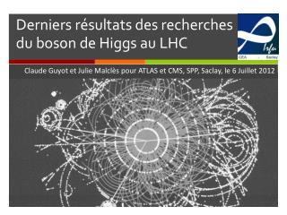 Derniers r�sultats  des  recherches  du boson de Higgs au LHC