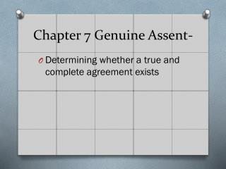 Chapter 7 Genuine Assent-
