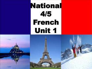 National 4/5 French Unit 1