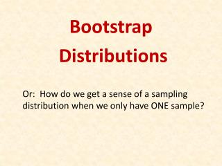 Bootstrap  Distributions