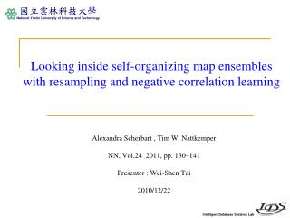 Looking inside self-organizing map ensembles with resampling and negative correlation learning