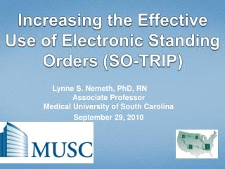 Increasing the Effective Use of Electronic Standing Orders (SO-TRIP)