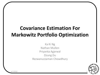 Covariance Estimation For Markowitz Portfolio Optimization
