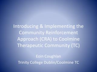 Eoin Coughlan Trinity College Dublin/ Coolmine  TC