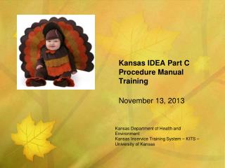 Kansas IDEA Part C Procedure Manual Training November 13, 2013