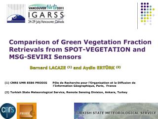 Comparison of Green Vegetation Fraction Retrievals from SPOT-VEGETATION and MSG-SEVIRI Sensors