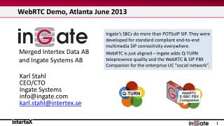 WebRTC  Demo, Atlanta June 2013
