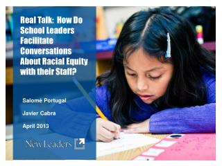 Real Talk:  How  Do School Leaders Facilitate Conversations About Racial Equity with their Staff?