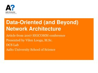 Data-Oriented (and Beyond) Network Architecture