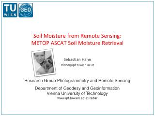 Soil Moisture from Remote  Sensing: METOP ASCAT Soil Moisture Retrieval
