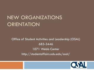 New Organizations Orientation