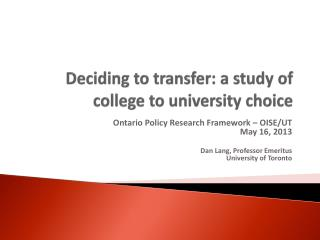 Deciding to transfer: a study of college to university choice