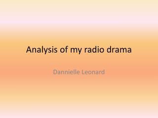 Analysis of my radio drama