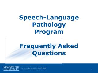 Speech-Language Pathology Program Frequently Asked Questions