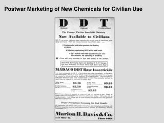 Postwar Marketing of New Chemicals for Civilian Use