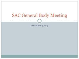 SAC General Body Meeting