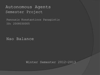 Autonomous Agents Semester Project
