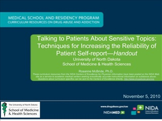Talking to Patients About Sensitive Topics: Techniques for Increasing the Reliability of Patient Self-report Handout Uni