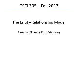 CSCI 305 – Fall 2013