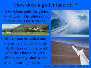 How does a glider take off