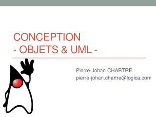 Conception - Objets & UML -