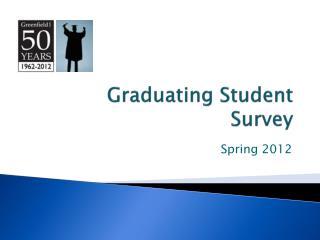 Graduating Student Survey