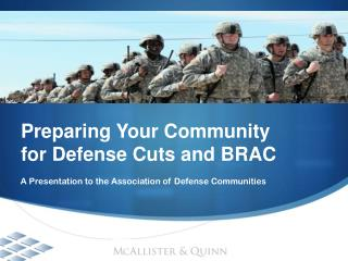 Preparing Your Community  for Defense Cuts and BRAC