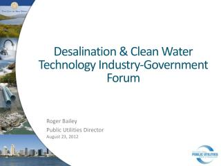 Desalination & Clean Water Technology Industry-Government Forum