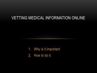 Vetting medical information online