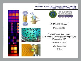 NNSA's ICF Strategy Presented to  Fusion Power Associates  34th Annual Meeting and Symposium