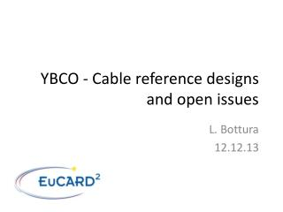 YBCO - Cable reference designs and open issues