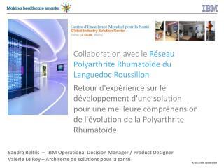 Collaboration avec le  Réseau Polyarthrite Rhumatoïde du Languedoc Roussillon