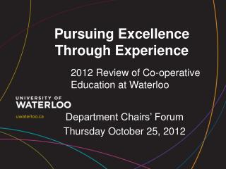 Pursuing Excellence Through Experience