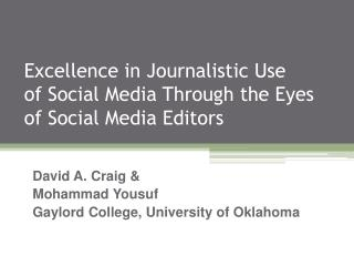 Excellence in Journalistic Use  of  Social Media  Through  the Eyes  of  Social Media Editors