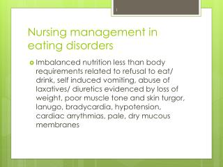 Nursing management in eating disorders