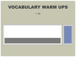Vocabulary warm ups