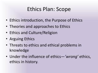 Ethics Plan: Scope